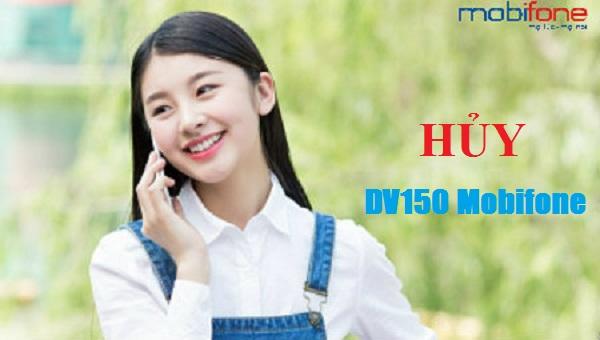 Huy-goi-cuoc-DV150-Mobifone