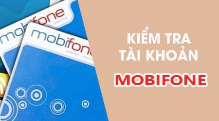 Kiem-tra-tai-khoan-Mobifone