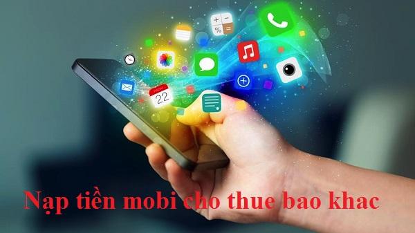 Nap-tien-Mobi-cho-thue-bao-khac
