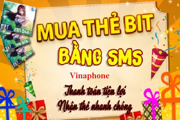mua thẻ Bit bằng SMS Vinaphone