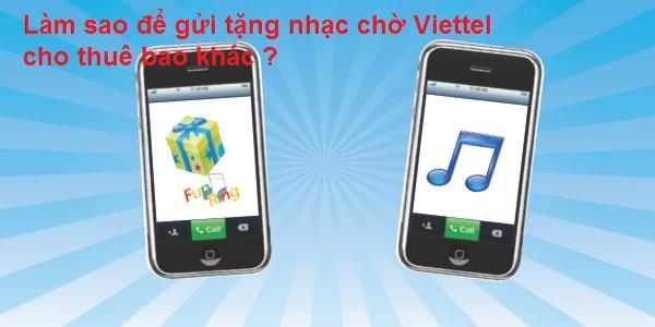 cach-gui-tang-nhac-cho-Viettel