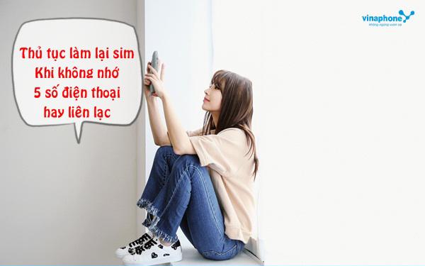 cach-lam-lai-sim-vinaphone-khong-nho-5-so-dien-thoai-hay-lien-lac