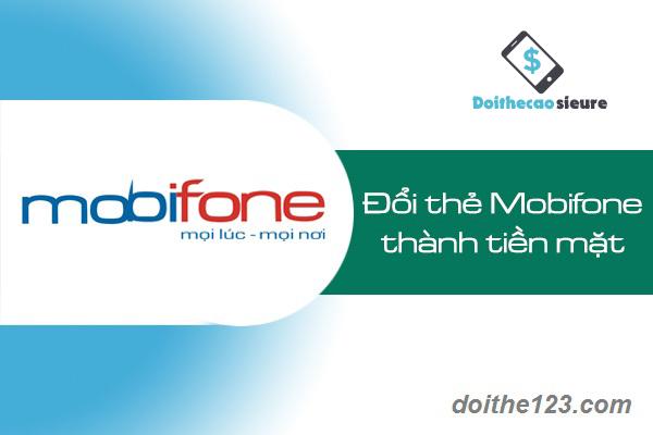 đổi thẻ điện thoại Mobifone ra tiền mặt