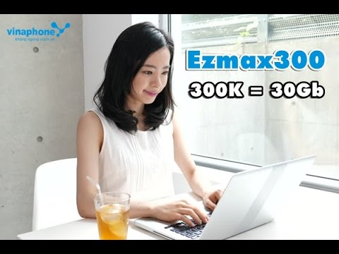 goi-cuoc-ezmax300-cua-vinaphone