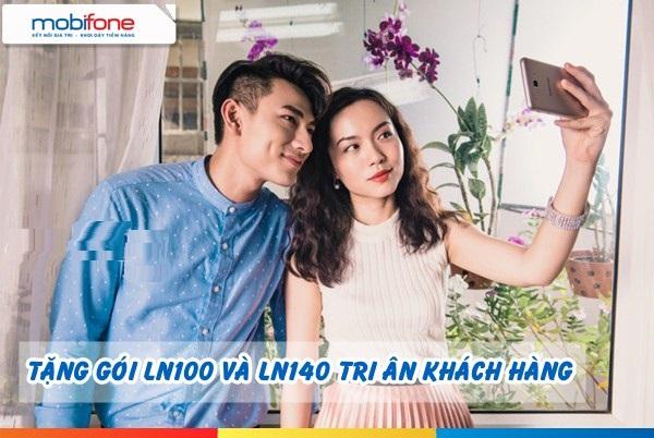 goi-ln100-va-ln140-mobifone-cho-khach-hang-lau-nam
