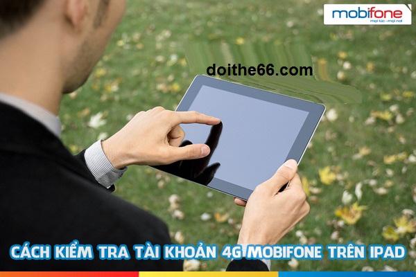 Hướng dẫn kiểm tra tài khoản sim 3G Mobifone cho iPad