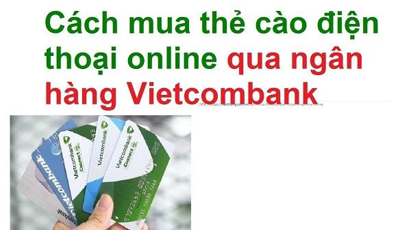 mua thẻ cào Viettel bằng tài khoản Vietcombank