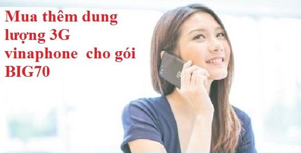 mua-them-dung-luong-cho-goi-cuoc-BIG70-Vinaphone