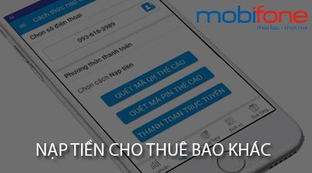 nap-tien-mobifone-cho-thue-bao-khac
