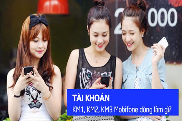 tai-khoan-khuyen-mai-km1-km2-km3-mobifone