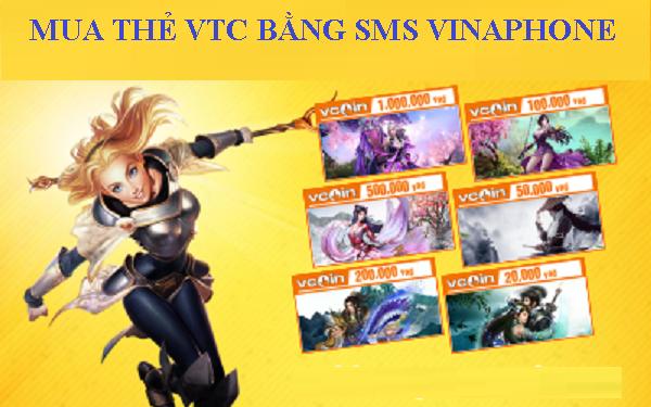 mua thẻ VTC bằng sms Vinaphone