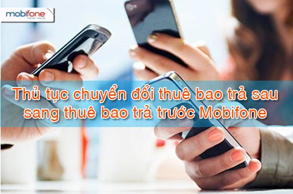 thu-tuc-chuyen-doi-thue-bao-tra-sau-sang-thue-bao-tra-truoc-mobifone