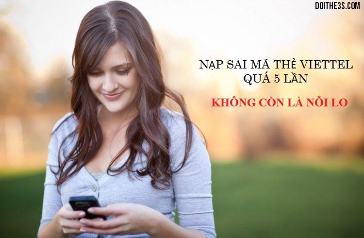 xoa-loi-nap-the-viettel-sai-qua-5-lan