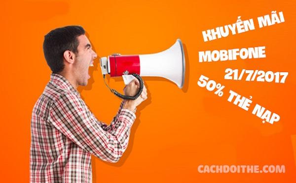 Khuyến mãi Mobifone 50% ngày 21/7/2017