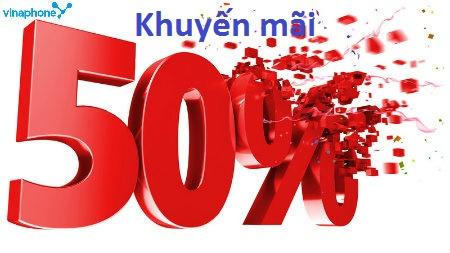 Vinaphone tưng bừng khuyến mãi 50% giá trị thẻ nạp ngày 28/7