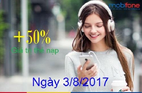 Mobifone khuyến mãi tháng 8/2017 tặng 50% thẻ nạp ngày 3/8