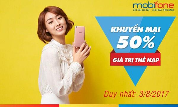NÓNG: Mobifone khuyến mãi 50% thẻ nạp ngày 3/8/2017