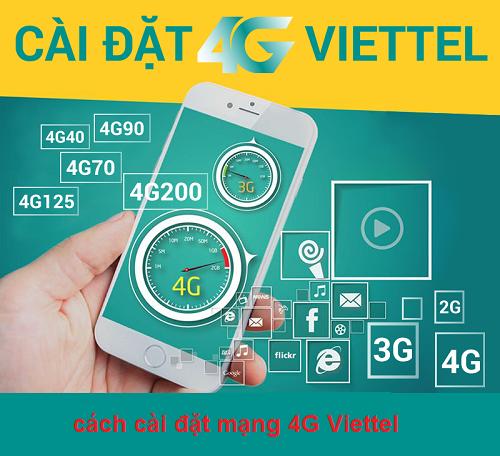 Hướng dẫn chi tiết cách cài đặt mạng 4G Viettel