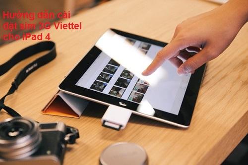 Hướng dẫn cài đặt sim 3G Viettel cho iPad 4 nhanh nhất
