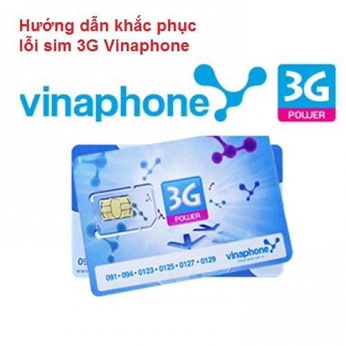 Hướng dẫn khắc phục lỗi sim 3G Vinaphone không vào được mạng