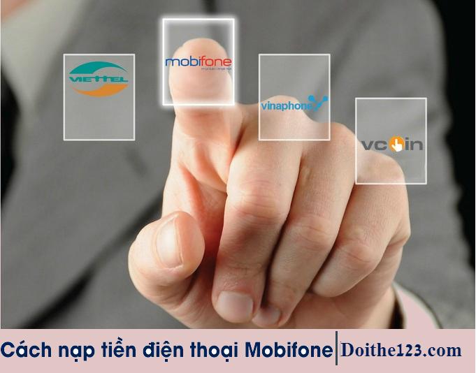 Hướng dẫn nạp tiền Mobifone online đơn giản nhất