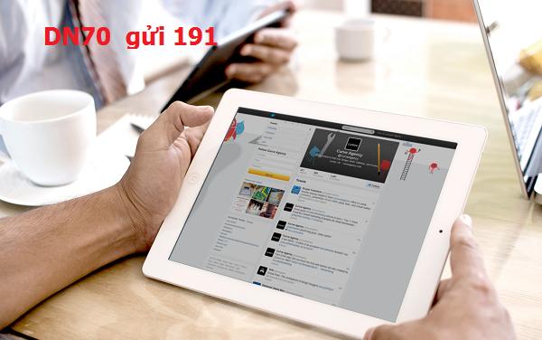 Hướng dẫn chi tiết cách đăng kí gói cước DN70 của Viettel 7Gb