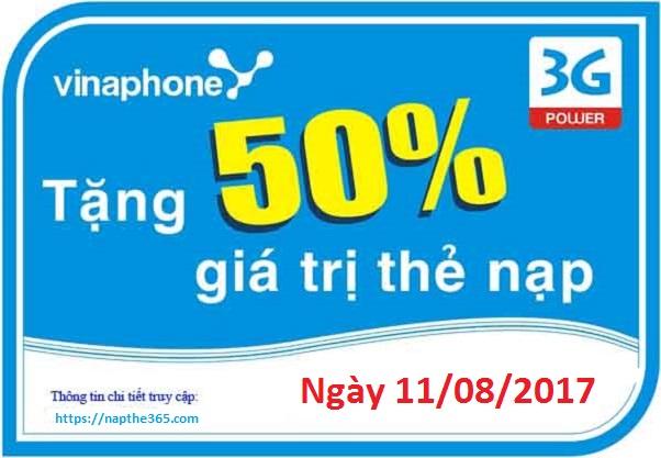 Vinaphone khuyến mãi cục bộ tặng 50% thẻ nạp ngày 11/08/2017