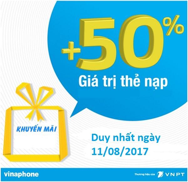Khuyến mãi VinaPhone tặng 50% thẻ nạp vào ngày vàng 11/08/2017