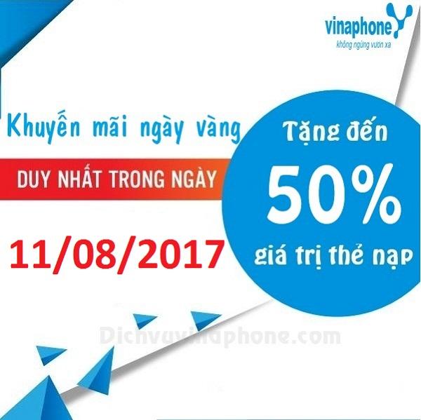 Vinaphone khuyến mãi tháng 8 tặng 50% thẻ nạp ngày 11/08/2017