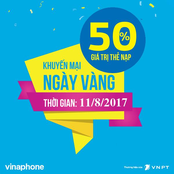 Vinaphone khuyến mãi tặng 50% giá trị thẻ nạp ngày 11/08/2017