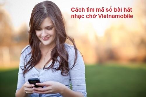 Hướng dẫn chi tiết cách tìm mã số bài hát nhạc chờ Vietnamobile