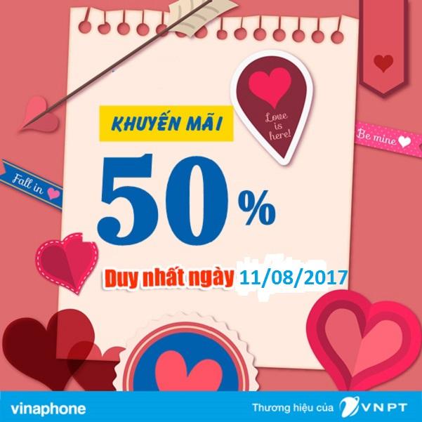 Vinaphone khuyến mãi 11/08/2017 ưu đãi tặng 50% thẻ nạp
