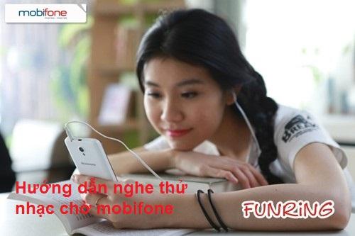 Hướng dẫn nghe thử nhạc chờ Mobifone hay nhất hiện nay
