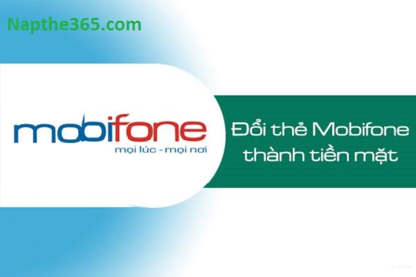 Địa chỉ đổi thẻ Mobifone thành tiền mặt uy tín, chiết khấu cao