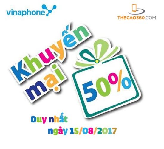 Khuyến mãi Vinaphone nạp thẻ ngày 15/8/2017