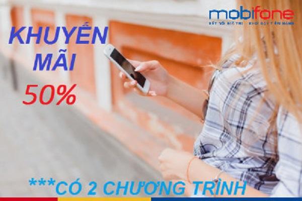 Mobifone khuyến mãi 50% giá trị thẻ nạp ngày 18/08/2017