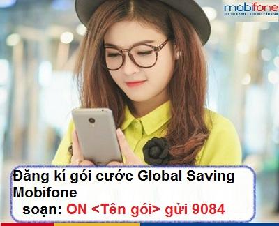 Hướng dẫn đăng ký gói cước Global Saving Mobifone ưu đãi nhất