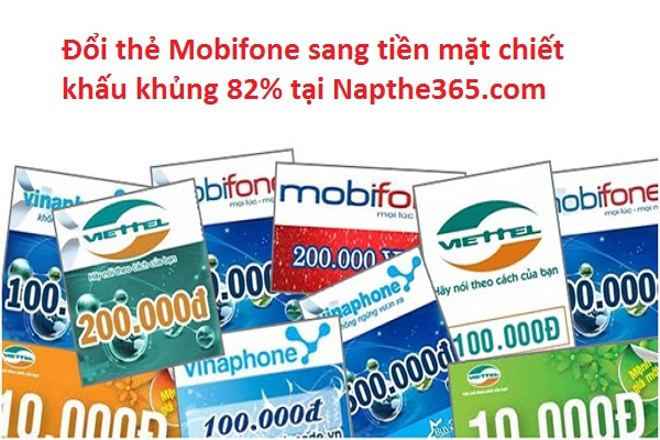 Đổi thẻ Mobifone sang tiền mặt phí siêu rẻ 18%