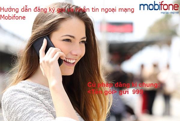 Hướng dẫn đăng ký gọi và nhắn tin ngoại mạng Mobifone