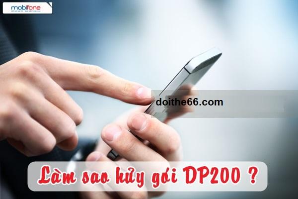 Hướng dẫn cách hủy gói cước DP200  Mobifone