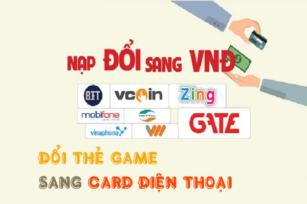 Đổi thẻ game lấy card điện thoại nhanh chóng nhất ở đâu?