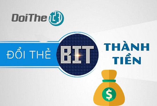 Đổi thẻ BIT sang tiền mặt chiết khấu thấp nhất thị trường