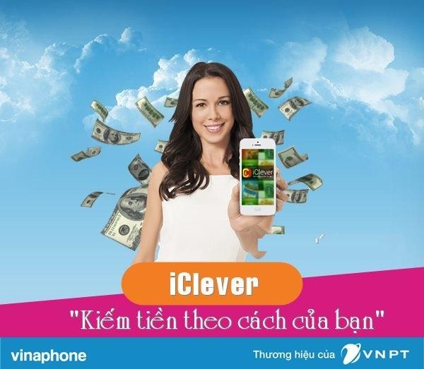 Hướng dẫn kiếm tiền cực dễ từ dịch vụ iClever Vinaphone