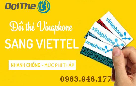 Đổi thẻ điện thoại Vina sang Viettel nhanh chóng tiện lợi