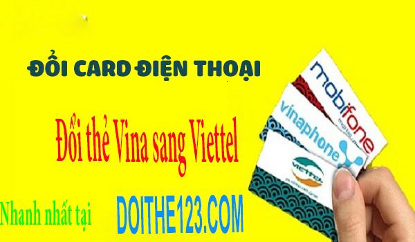 Hướng dẫn đổi card Vina sang Viettel đơn giản nhất 2017