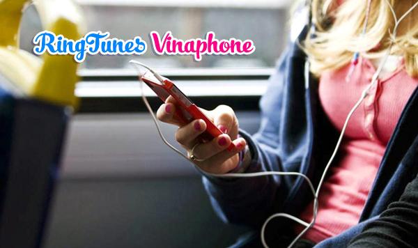 Không bỏ lỡ đăng ký nhạc chờ RingTunes Vinaphone