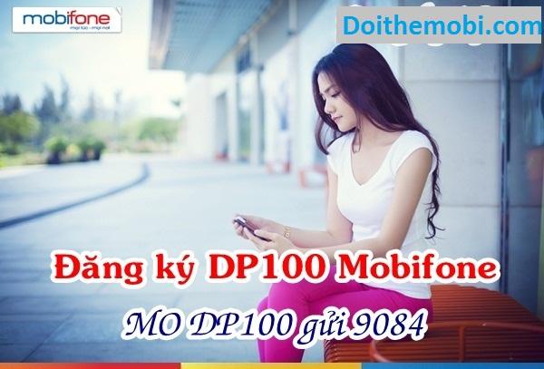 Hướng dẫn đăng ký gói cước DP100 Mobifone nhận ưu đãi khủng
