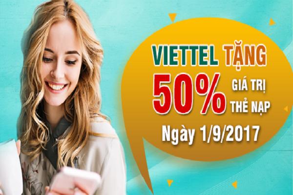 Viettel khuyến mãi tặng 50% giá trị thẻ nạp vào ngày vào 01/09/2017