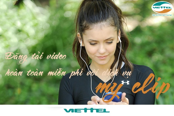 Nhanh tay đăng kí dịch vụ 4G Myclip Viettel nhận ưu đãi khủng