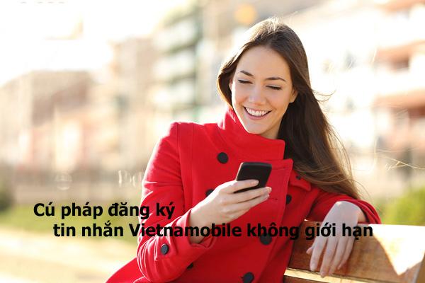 Hướng dẫn cú pháp đăng ký tin nhắn Vietnamobile không giới hạn